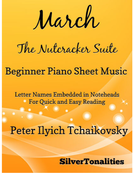 March the Nutcracker Suite Beginner Piano Sheet Music