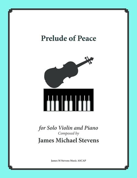 Prelude of Peace - Solo Violin & Piano