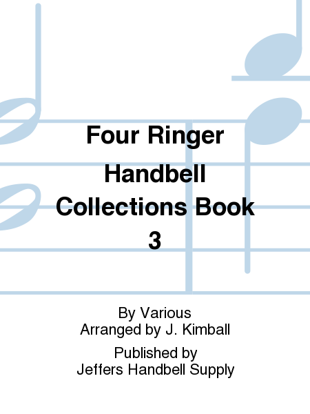 Four Ringer Handbell Collections Book 3