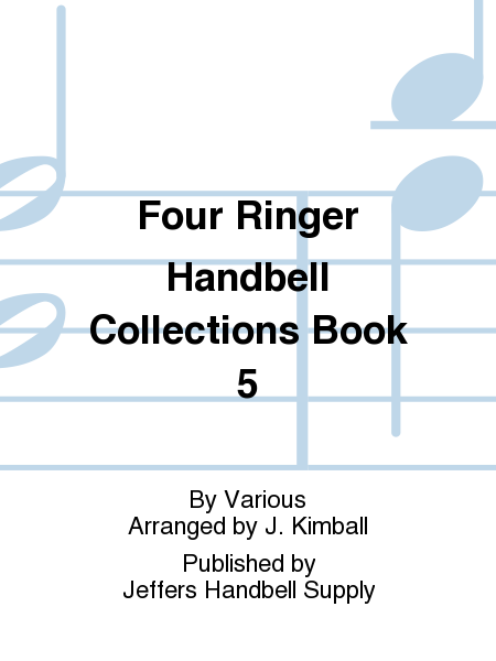 Four Ringer Handbell Collections Book 5