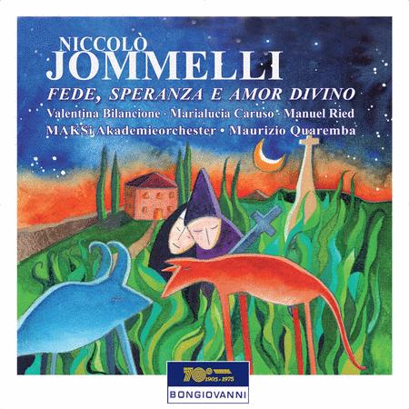 Niccolo Jommelli: Fede, Speranza e Amor Divino