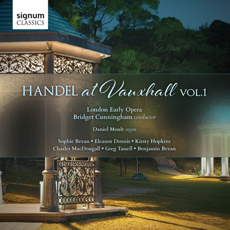 Handel at Vauxhall, Vol. 1