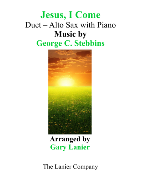 JESUS, I COME (Duet – Alto Sax & Piano with Parts)