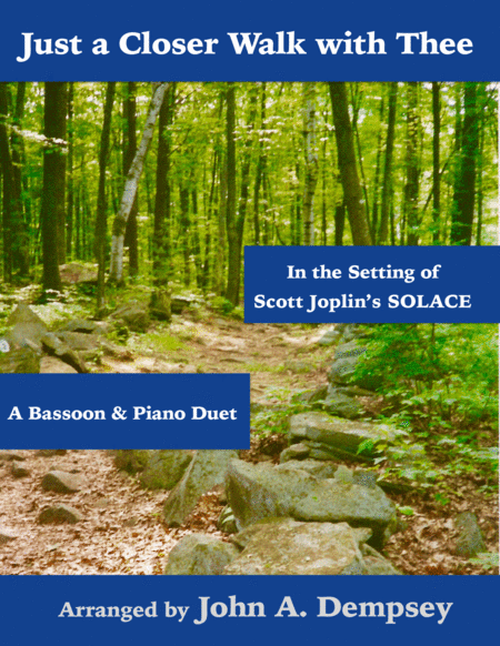 Just a Closer Walk with Thee / Solace (Bassoon and Piano)
