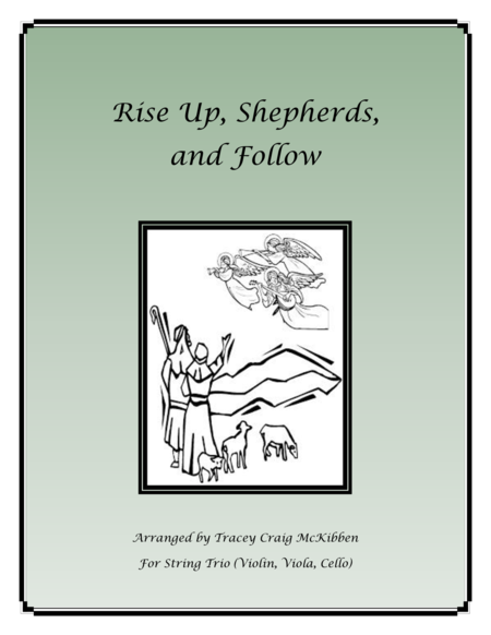 Rise Up, Shepherds, and Follow for String Trio