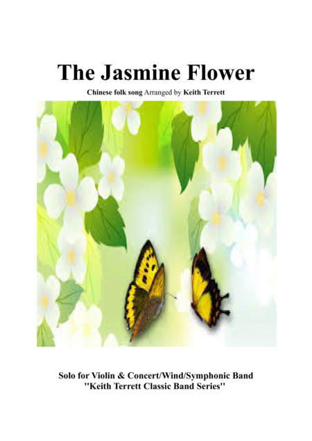 Jasmine Flower (The) for Violin & Concert Band
