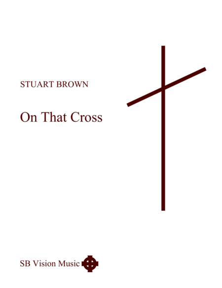 On That Cross (Church Songbook Version)