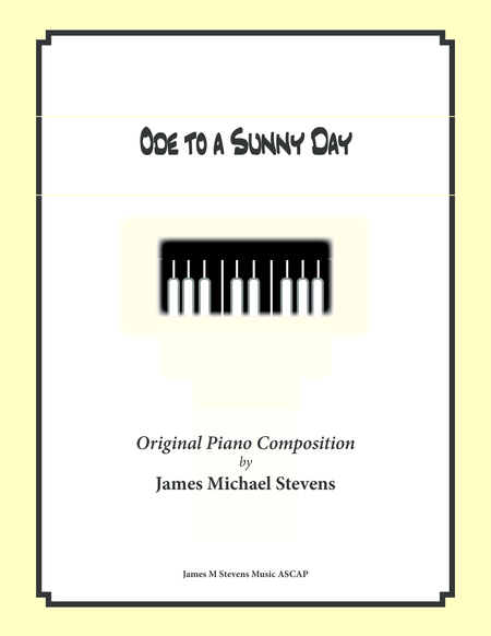 Ode to a Sunny Day