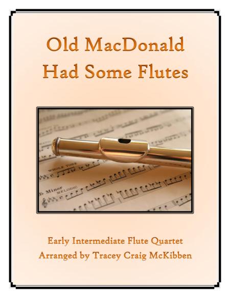 Old MacDonald Had Some Flutes for Flute Quartet