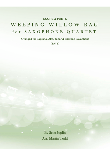 Weeping Willow Rag for Saxophone Quartet (SATB)