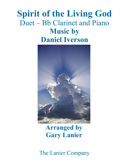 SPIRIT OF THE LIVING GOD (Duet – Bb Clarinet & Piano with Parts)