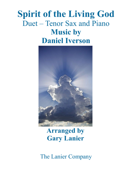 SPIRIT OF THE LIVING GOD (Duet – Tenor Sax & Piano with Parts)
