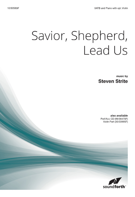 Savior, Shepherd, Lead Us