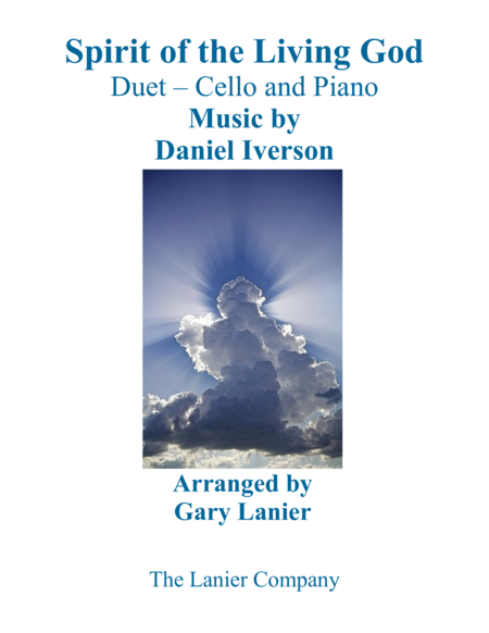 SPIRIT OF THE LIVING GOD (Duet – Cello & Piano with Parts)