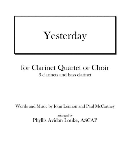 Yesterday by Lennon & McCartney for CLARINET QUARTET or CHOIR