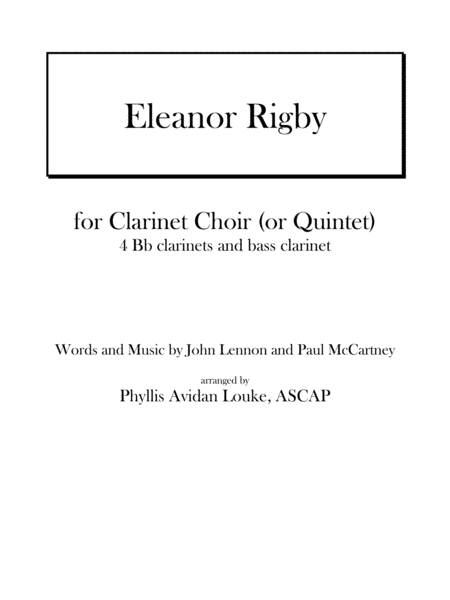Eleanor Rigby by Lennon and McCartney for Clarinet Choir (or Quintet)