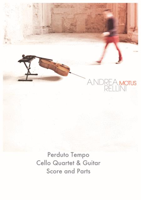 Perduto Tempo (Cello quartet & Guitar)