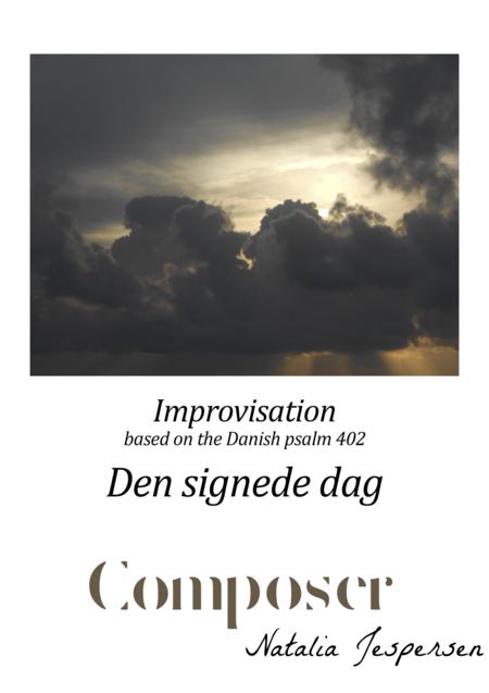 Den signede dag (Improvisation)