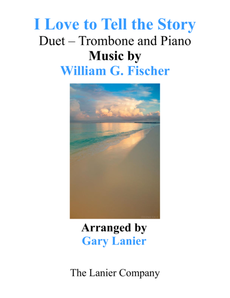 I LOVE TO TELL THE STORY (Duet – Trombone & Piano with Parts)