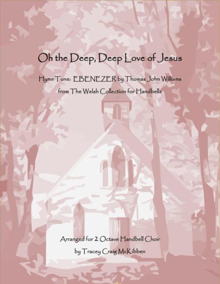 Oh the Deep, Deep Love of Jesus (2-Octave Handbells)