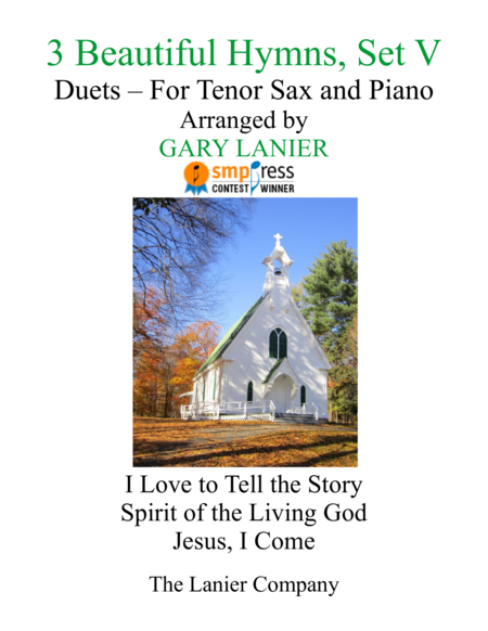 Gary Lanier: 3 BEAUTIFUL HYMNS, Set V (Duets for Tenor Sax & Piano)