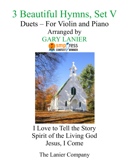 Gary Lanier: 3 BEAUTIFUL HYMNS, Set V (Duets for Violin & Piano)