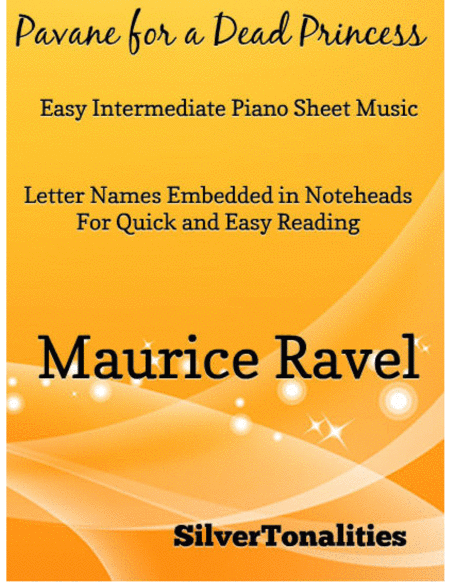 Pavane for a Dead Princess Easy Intermediate Piano Sheet Music