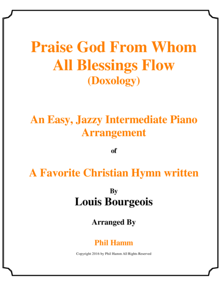 Praise God From Whom All Blessing Flow (Doxology) Jazzy