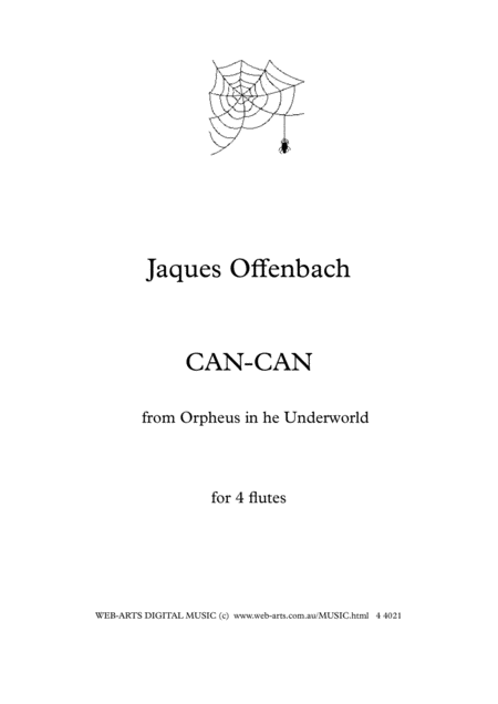 CAN-CAN from Orpheus in the Underworld by Offenbach for 4 flutes