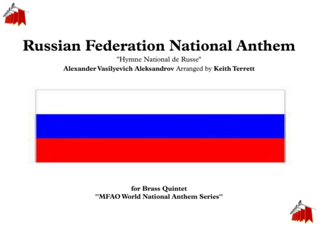 Russian Federation National Anthem ''Hymne National de Russe'' for Brass Quintet