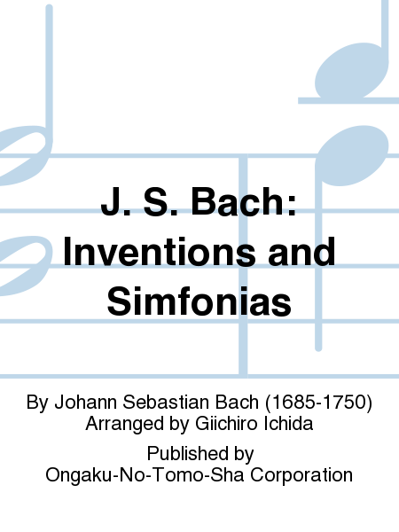 J. S. Bach: Inventions And Simfonias