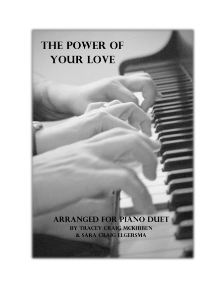 The Power Of Your Love (Piano Duet)