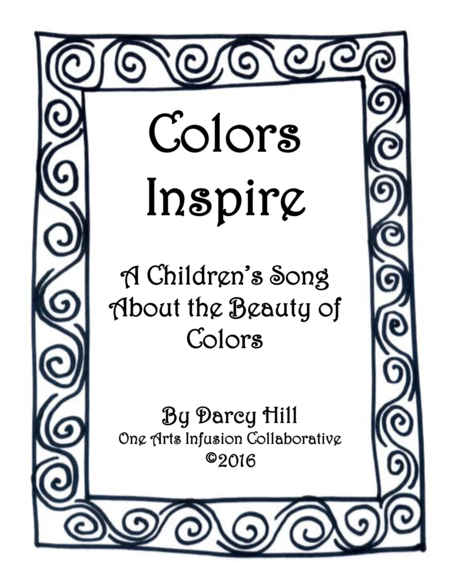 Colors Inspire Sheet Music: A Children's Song About The Beauty Of Colors