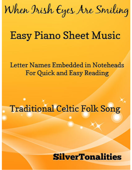 When Irish Eyes Are Smiling Easy Piano Sheet Music
