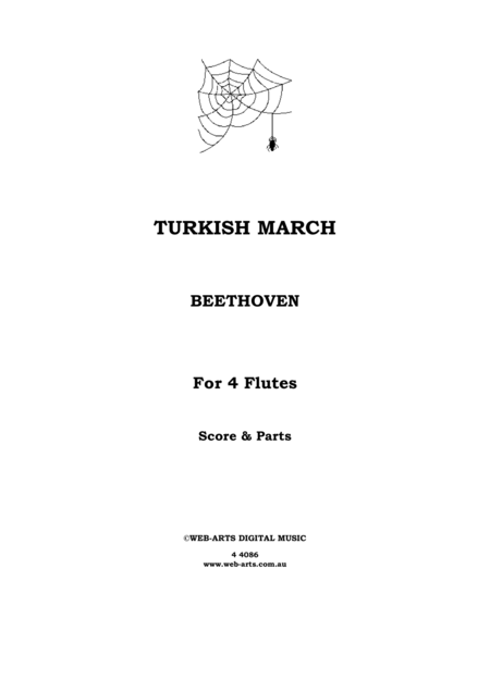 TURKISH MARCH from the Ruins of Athens for 4 flutes