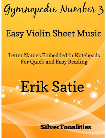 Gymnopedie Number 3 Easy Violin Sheet Music