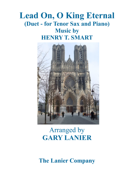 LEAD ON, O KING ETERNAL (Duet – Tenor Sax & Piano with Parts)