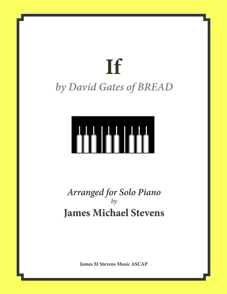 IF by BREAD - Piano Arrangement
