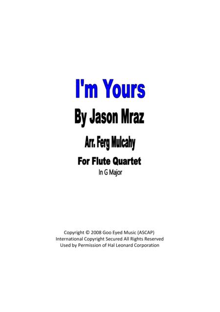 I'm Yours by Jason Mraz for Flute Quartet in G Major