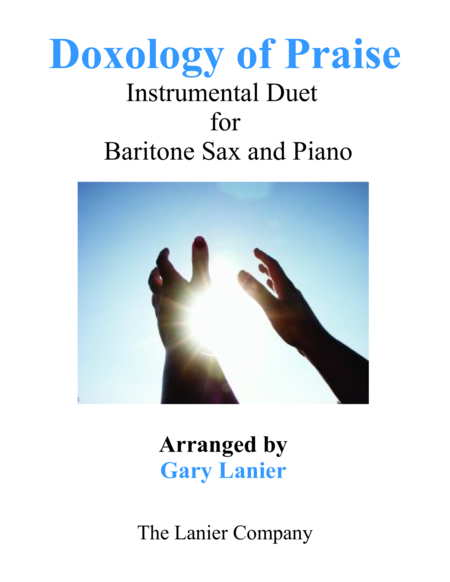 DOXOLOGY of PRAISE (Duet – Baritone Sax & Piano with Parts)