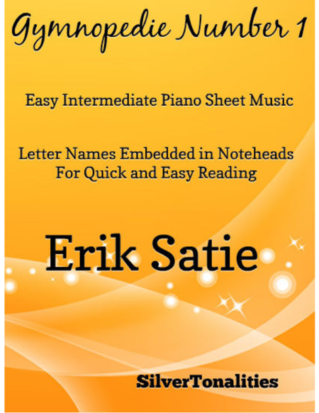 Gymnopedie Number 1 Easy Intermediate Piano Sheet Music