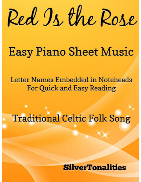 Red Is the Rose Easy Piano Sheet Music