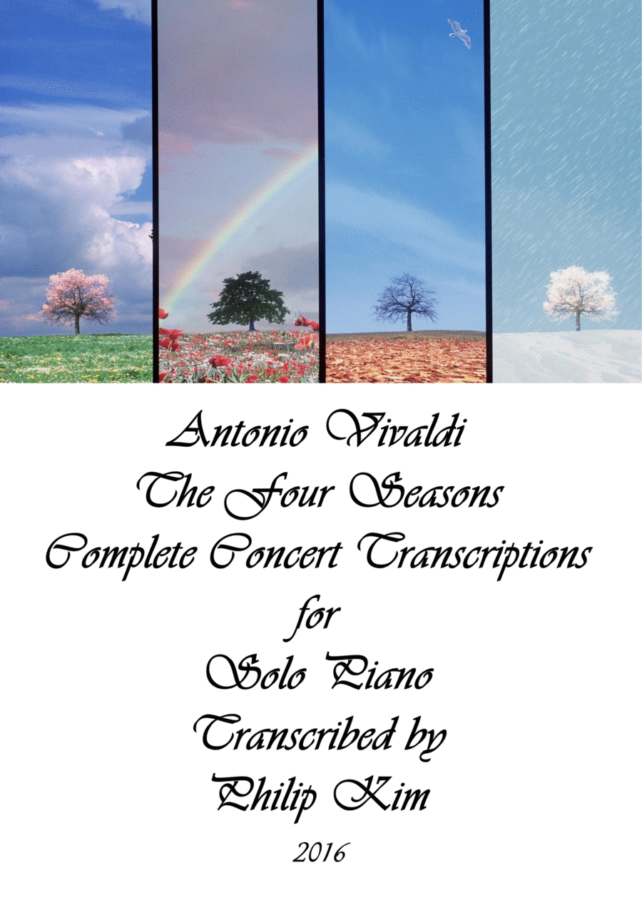 Antonio Vivaldi The Four Seasons Complete Concert Transcriptions for Solo Piano