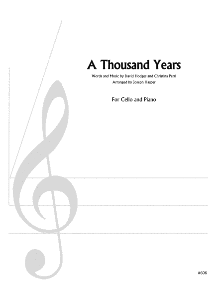 A Thousand Years (Cello and Piano)