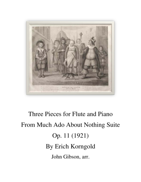 3 Pieces from Much Ado About Nothing Suite set for flute and piano