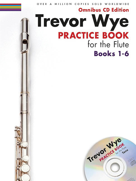 Trevor Wye - Practice Book for the Flute: Books 1-6