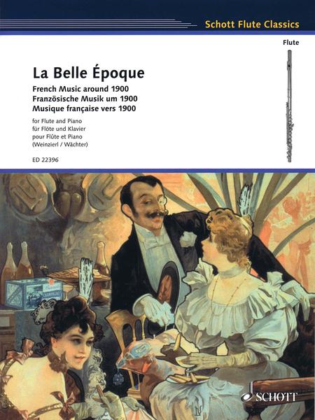 La Belle Epoque: French Music around 1900