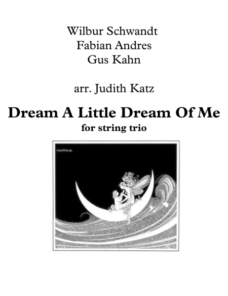Dream A Little Dream Of Me - for string trio