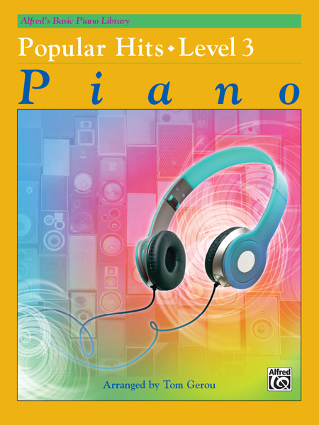 Alfred's Basic Piano Course - Popular Hits, Book 3