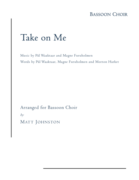 Take on Me by A-ha for Bassoon Choir